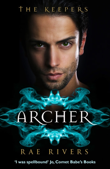 The Keepers: Archer (The Keepers, Book 2) ebook by Rae Rivers