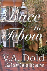 Race to Tebow ebook by V.A. Dold