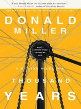 A Million Miles In A Thousand Years ebook by Donald Miller