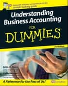Understanding Business Accounting For Dummies ebook by Colin Barrow, John A. Tracy