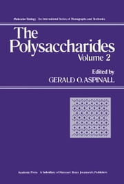 The Polysaccharides ebook by Aspinall, Gerald O.