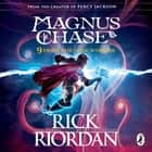 9 From the Nine Worlds - Magnus Chase and the Gods of Asgard audiobook by Rick Riordan