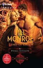 Lord of Rage & Primal Instincts - An Anthology ebook by Jill Monroe