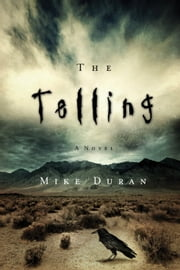 The Telling ebook by Mike Duran