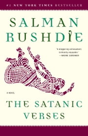 The Satanic Verses - A Novel ebook by Salman Rushdie