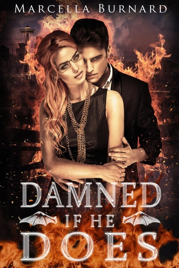 Damned if He Does ebook by Marcella Burnard