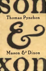 Mason & Dixon ebook by Thomas Pynchon