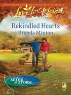 Rekindled Hearts ebook by Brenda Minton