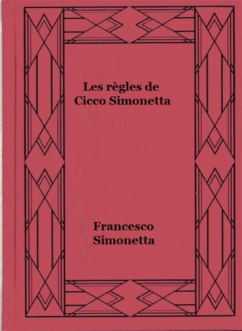 Les règles de Cicco Simonetta ebook by Francesco Simonetta
