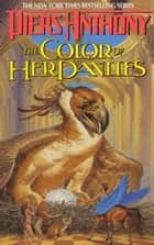 Xanth 15: The Color of Her Panties ebook by Piers Anthony,Piers A. Jacob
