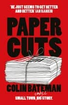 Papercuts ebook by Colin Bateman