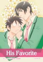 His Favorite, Vol. 11 (Yaoi Manga) ebook by