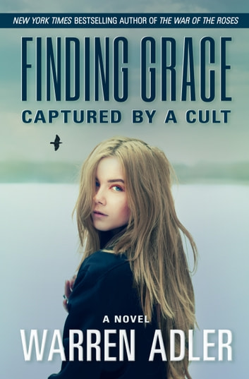 Finding Grace - Captured by a Cult ebook by Warren Adler