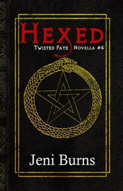 Hexed ebook by Jeni Burns