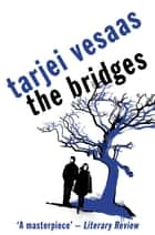 The Bridges ebook by
