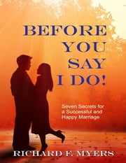 Before You Say I Do ebook by Richard F. Myers