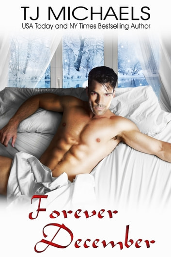 Forever December ebook by T.J. Michaels