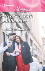 Her New York Billionaire ebook by Andrea Bolter
