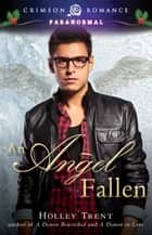 An Angel Fallen ebook by Holley Trent