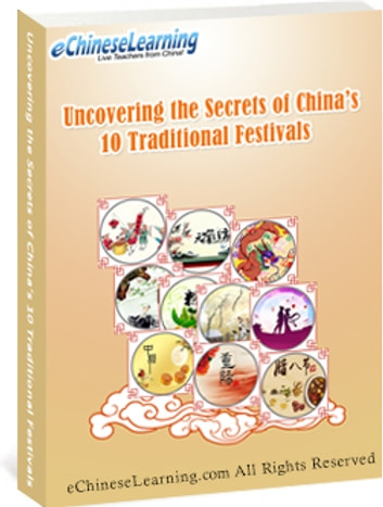 Learn mandarin chinese with echineselearnings ebook ebook by learn mandarin chinese with echineselearnings ebook uncovering the secrets of chinas 10 traditional festivals ebook fandeluxe Choice Image