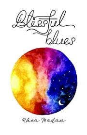 Blissful Blues ebook by Rhea Madan