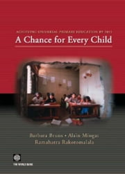 Achieving Universal Primary Education by 2015: A Chance for Every Child ebook by Bruns, Barbara