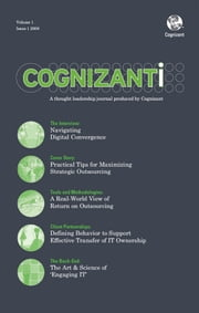Cognizanti Journal - Issue 1 - Business and technology thought leadership from Cognizant ebook by Alan Alper, Bruce Rogow, Tejomoy Das,...