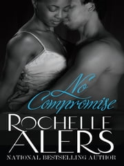 No Compromise ebook by Rochelle Alers