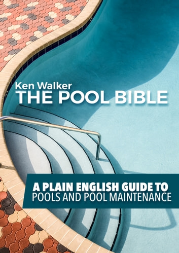 The Pool Bible ebook by Ken Walker