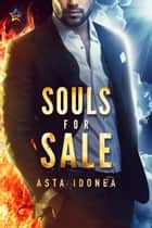 Souls for Sale ebook by Asta Idonea