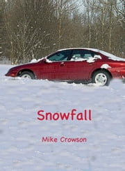 Snowfall ebook by Mike Crowson
