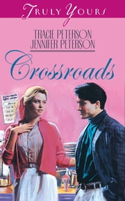 Crossroads ebook by Tracie Peterson