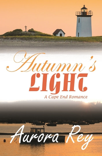 Autumn's Light ebook by Aurora Rey