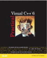 Practical Visual C++ 6 ebook by Jonathan Bates, Timothy Tompkins