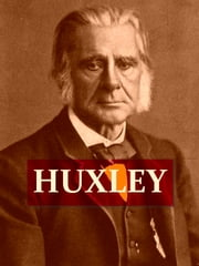 Thomas Henry Huxley [Illustrated] - A Sketch of His Life and Work ebook by P. Chalmers Mitchell