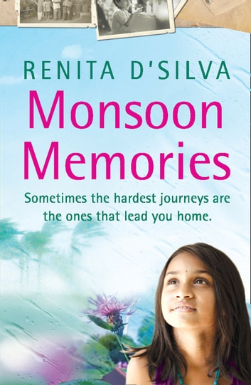 Monsoon Memories ebook by Renita D'Silva