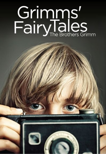 Grimms' Fairy Tales ebook by The Brothers Grimm