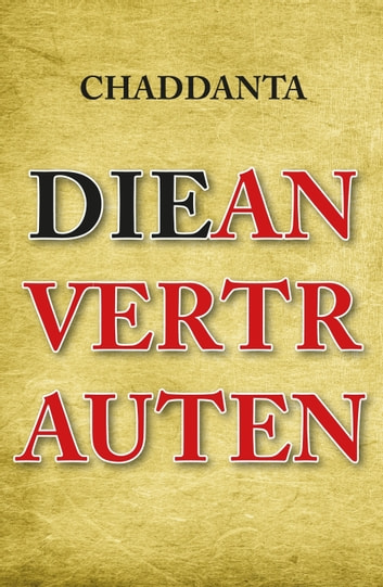 Die Anvertrauten ebook by Chaddanta .