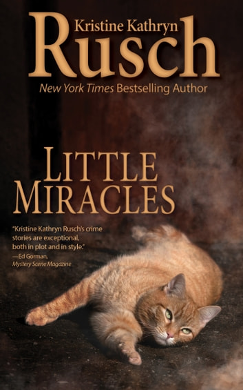 Little Miracles Ebook By Kristine Kathryn Rusch 1230000111274