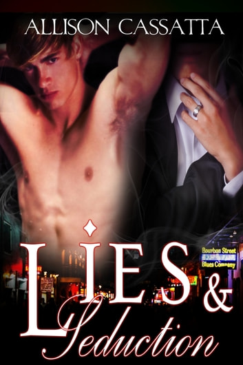 Lies & Seduction ebook by Allison Cassatta,Allison Cassatta