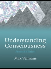 Understanding Consciousness ebook by Max Velmans