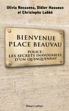 Bienvenue Place Beauvau ebook by