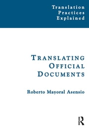 Translating Official Documents ebook by Roberto Mayoral Asensio
