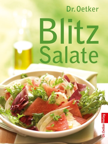 Blitz Salate - Optimiert für Tablet-PC - fixed Layout ebook by Dr. Oetker