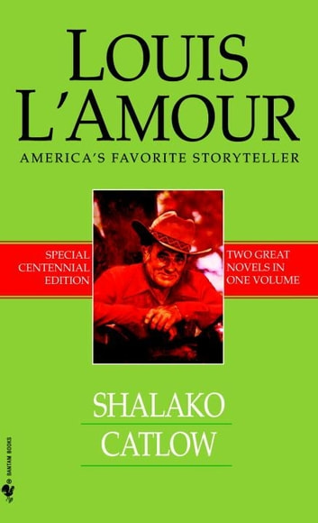 Shalako and Catlow (2-Book Bundle) ebook by Louis L'Amour