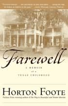 Farewell ebook by Horton Foote