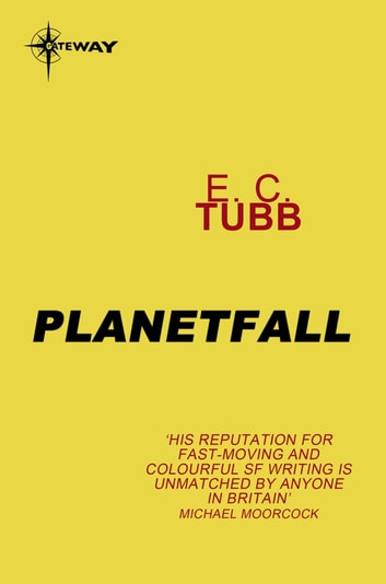 Planetfall eBook by E.C. Tubb