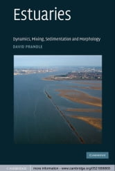 Estuaries - Dynamics, Mixing, Sedimentation and Morphology ebook by David Prandle