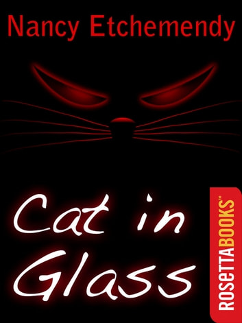 Cat in Glass - And Other Tales of the Unnatural ebook by Nancy Etchemendy