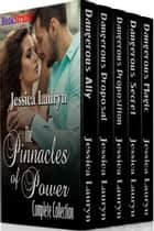 The Pinnacles of Power Complete Collection ebook by Jessica Lauryn